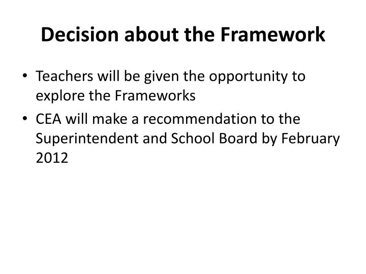 Decision about the Framework