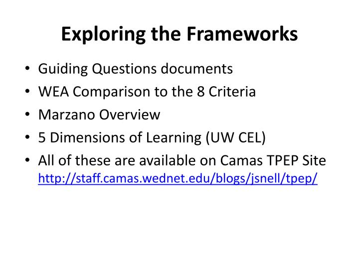 Exploring the Frameworks