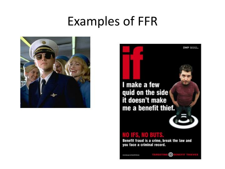 Examples of FFR