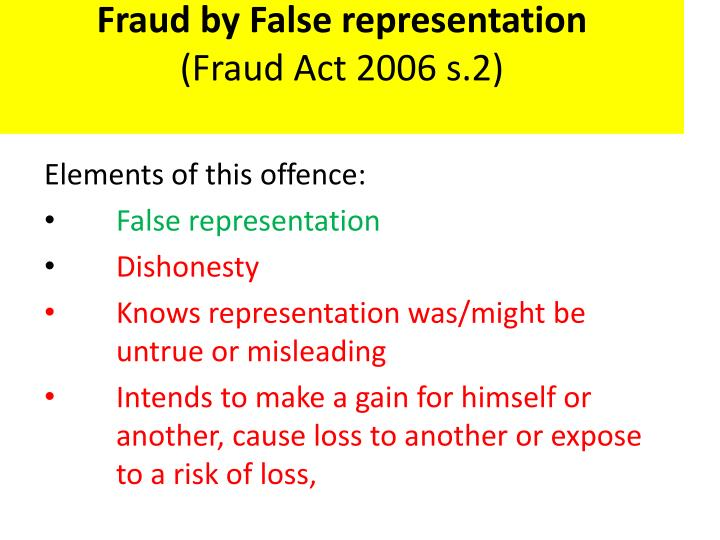 Fraud by false representation fraud act 2006 s 2