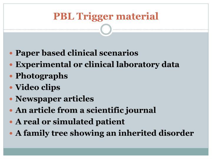 PBL Trigger material