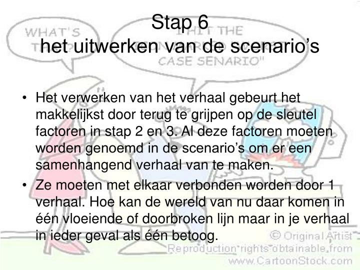 Stap 6