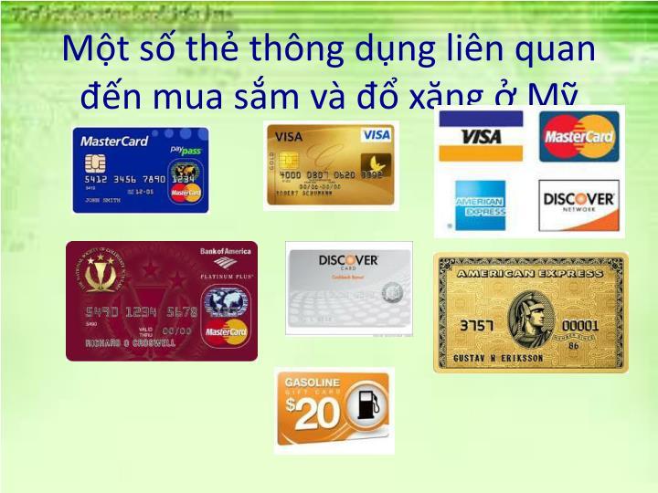 Một số thẻ thông dụng liên quan đến mua sắm và đổ xăng ở Mỹ