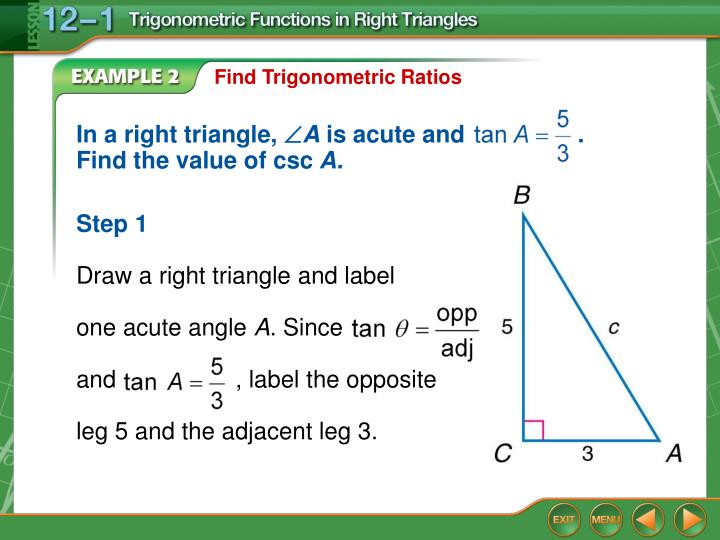 In a right triangle,