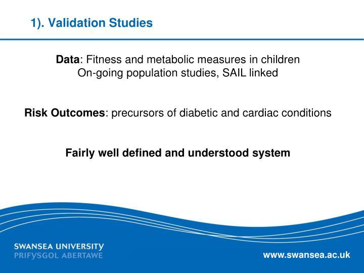 1). Validation Studies