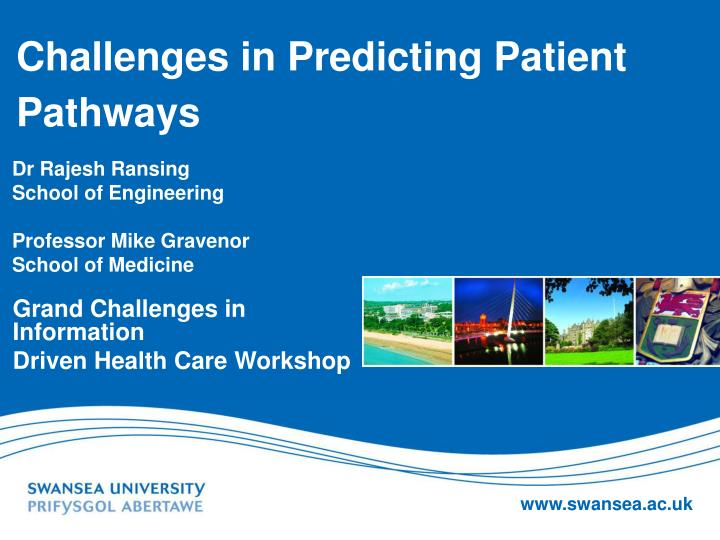 Challenges in predicting patient pathways