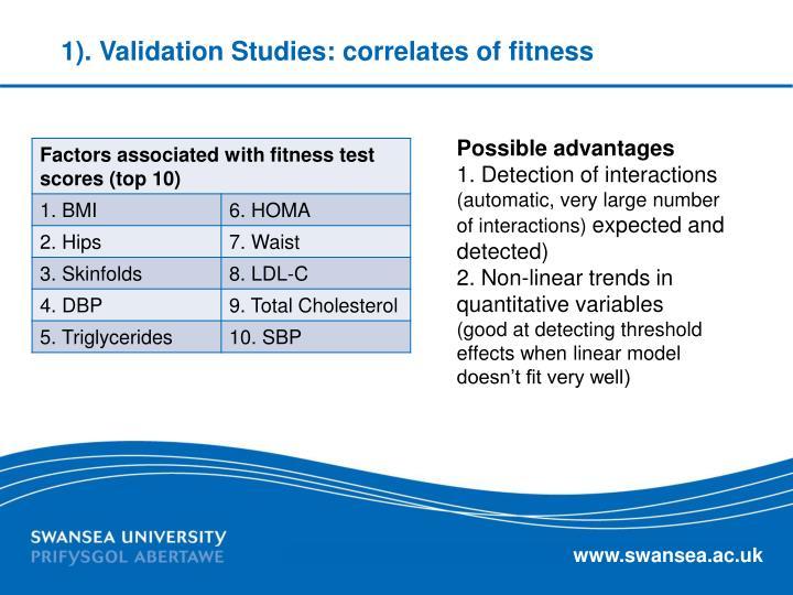 1). Validation Studies: correlates of fitness
