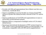u s national space based positioning navigation and timing policy objectives