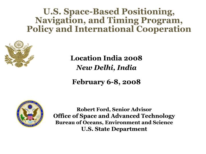 U s space based positioning navigation and timing program policy and international cooperation