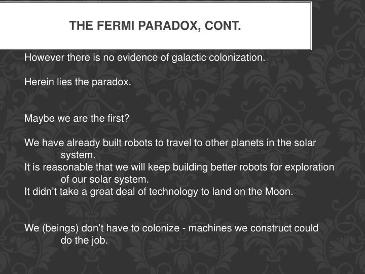 The Fermi Paradox, cont.