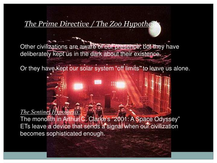 The Prime Directive / The Zoo Hypothesis