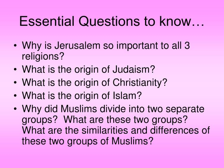 Essential Questions to know…