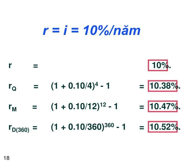 r = i = 10%/năm