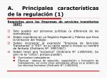a principales caracter sticas de la regulaci n 1