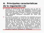 a principales caracter sticas de la regulaci n 2