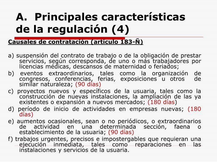A.  Principales características de la regulación (4)
