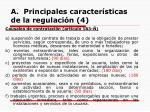 a principales caracter sticas de la regulaci n 4