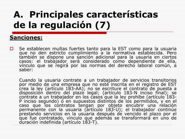 A.  Principales características de la regulación (7)
