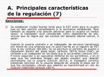 a principales caracter sticas de la regulaci n 7
