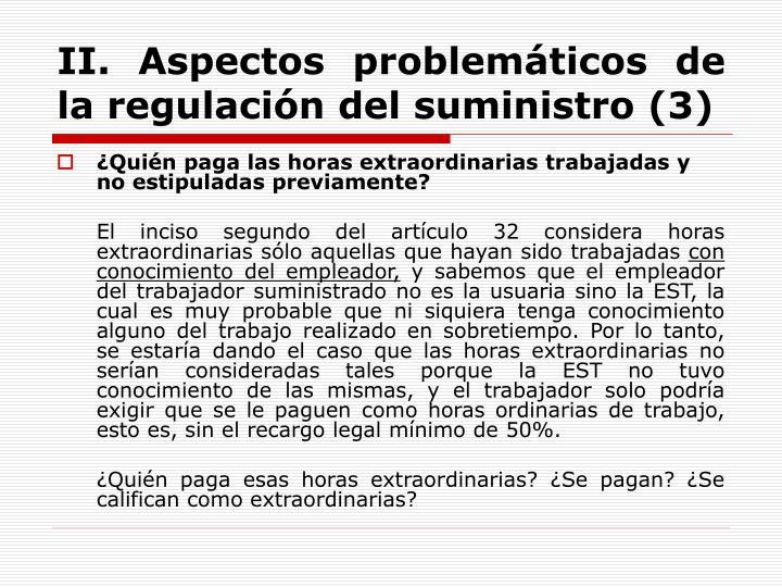 II. Aspectos problemáticos de la regulación del suministro (3)