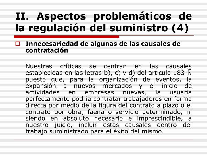 II. Aspectos problemáticos de la regulación del suministro (4)