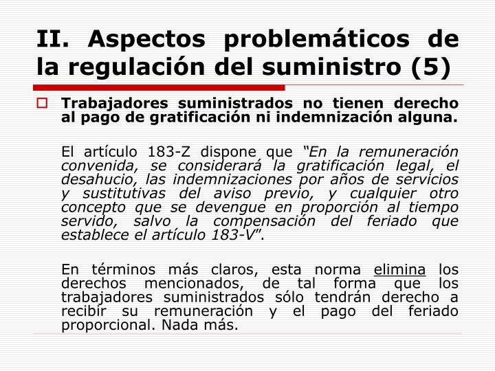 II. Aspectos problemáticos de la regulación del suministro (5)