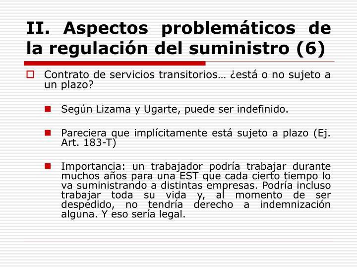 II. Aspectos problemáticos de la regulación del suministro (6)