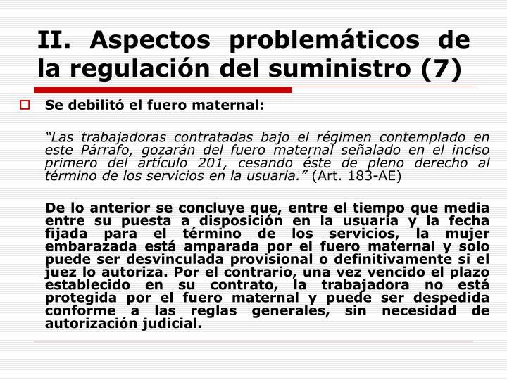 II. Aspectos problemáticos de la regulación del suministro (7)