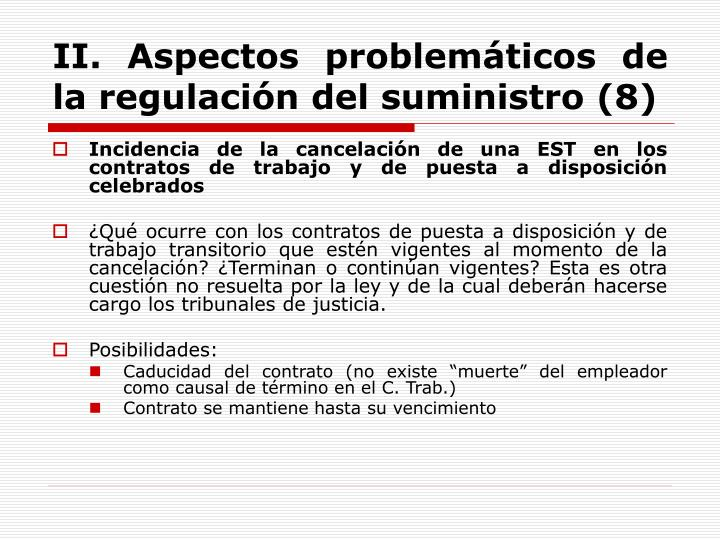 II. Aspectos problemáticos de la regulación del suministro (8)