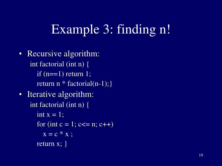 Example 3: finding n!