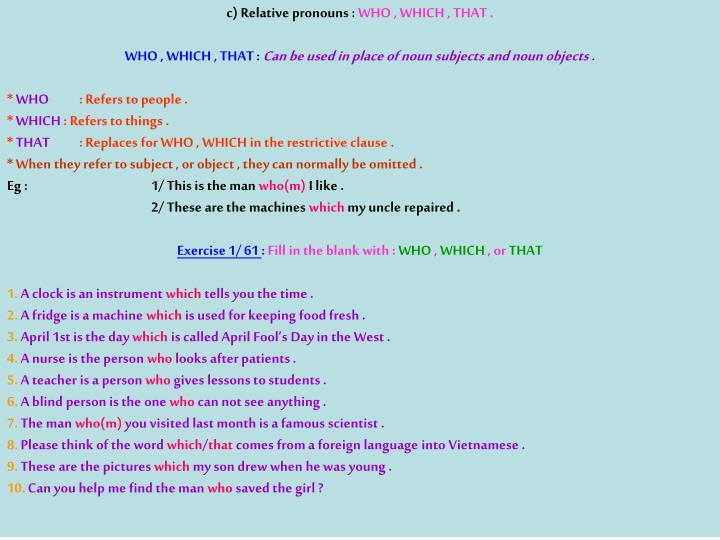 c) Relative pronouns :