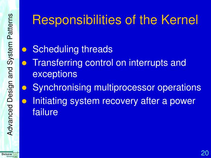 Responsibilities of the Kernel