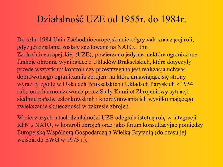 Działalność UZE od 1955r. do 1984r.