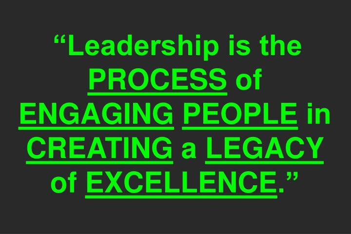 """Leadership is the"