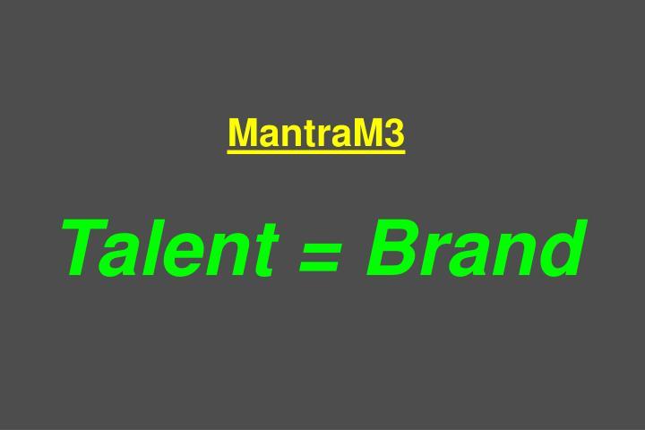 MantraM3