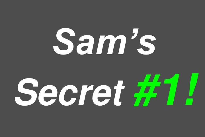 Sam's Secret