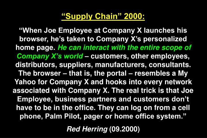 """Supply Chain"" 2000:"