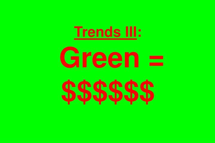 Trends III