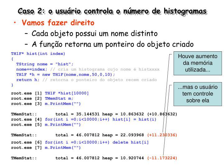 Caso 2: o usuário controla o número de histogramas