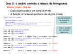 caso 2 o usu rio controla o n mero de histogramas