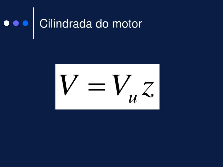 Cilindrada do motor