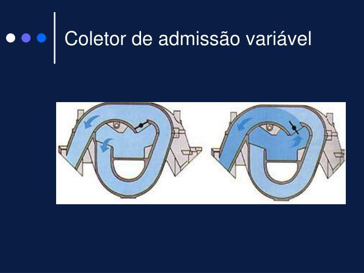Coletor de admissão variável