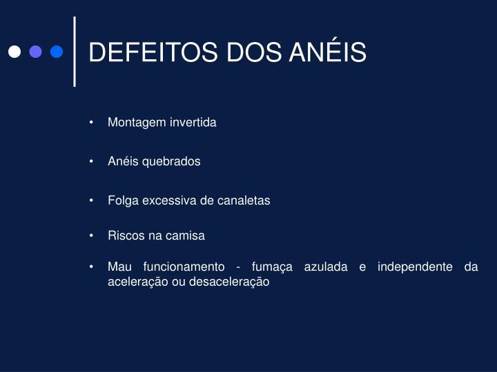 DEFEITOS DOS ANÉIS