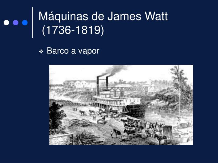 Máquinas de James Watt