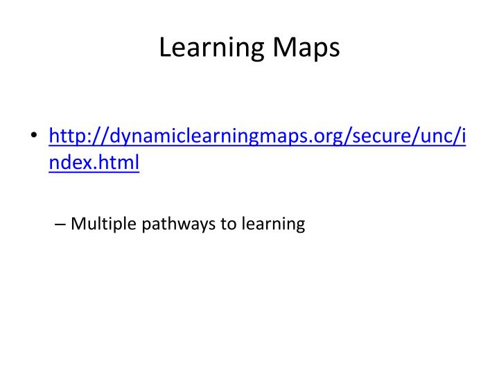 Learning Maps
