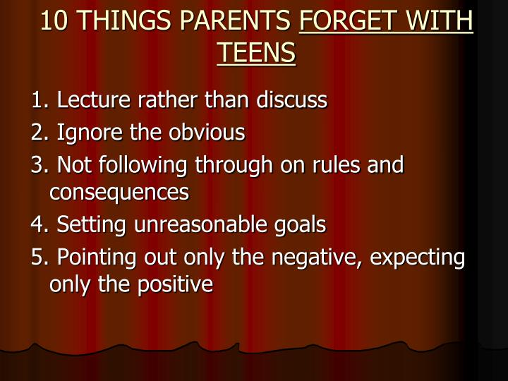 10 THINGS PARENTS