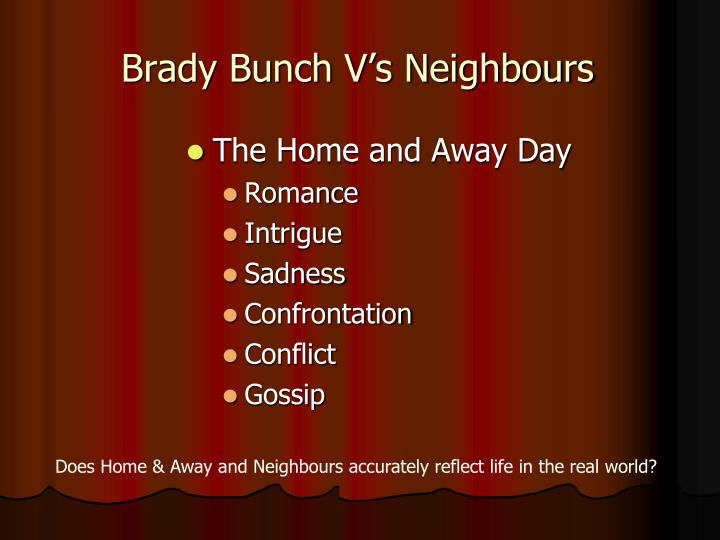 Brady Bunch V's Neighbours
