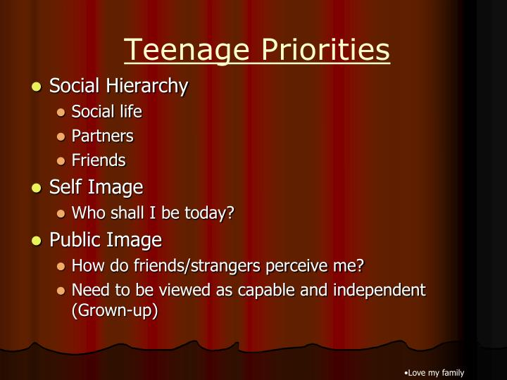 Teenage Priorities