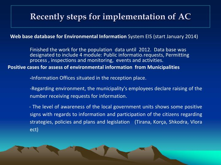 Recently steps for implementation of ac