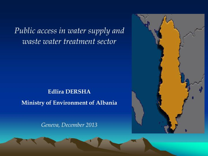 Public access in water supply and waste water treatment sector